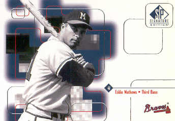 1999 SP Signature #176 Eddie Mathews