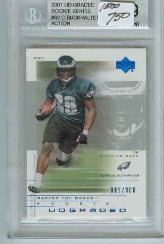 2001 UD Graded Rookie Series  #82 Correll Buckhalter Action  BGS Graded 9 Mint  #d 085/900