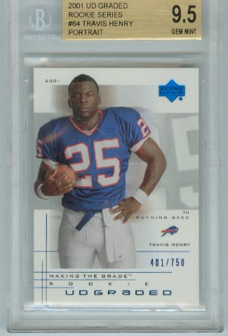 2001 UD Graded Rookie Series  #64 Travis Henry Portrait  BGS Graded 9.5 Gem Mint  #d 401/750