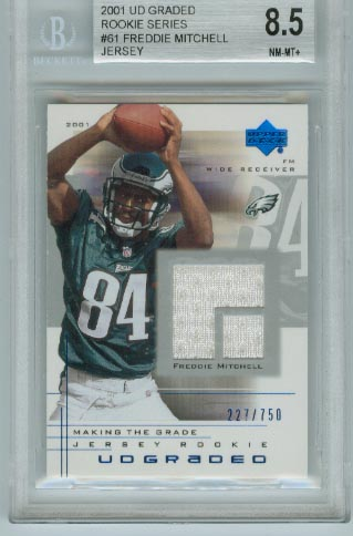 2001 UD Graded Rookie Series  #61 Freddie Mitchell All White Jersey  BGS Graded 8.5 NM-MT+  #d 227/750