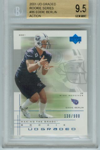 2001 UD Graded Rookie Series  #86 Eddie Berlin Action  BGS Graded 9.5 Gem Mint  #d 130/900