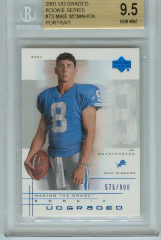 2001 UD Graded Rookie Series  #73 Mike McMahon Portrait  BGS Graded 9.5 Gem Mint  #d 575/900