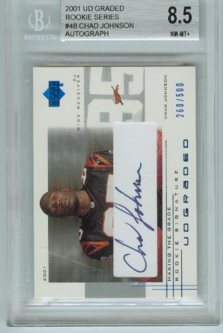 2001 UD Graded Rookie Series  #48 Chad Johnson Autograph  BGS Graded 8.5 NM-MT+  #d 260/500
