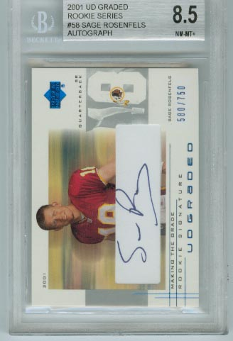 2001 UD Graded Rookie Series  #58 Sage Rosenfels Autograph  BGS Graded 8.5 NM-MT+  #d 580/750