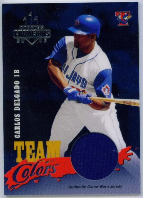 2003 Donruss Champions Team Colors Materials #25 Carlos Delgado Jsy/200