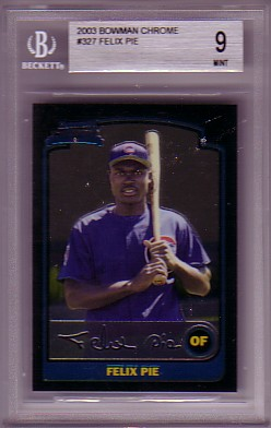 2003 Bowman Chrome Felix Pie BGS-9.0 MINT RC ROOKIE Cubs BGS