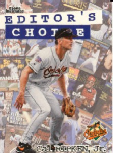 1998 Sports Illustrated Editor's Choice #EC7 Cal Ripken