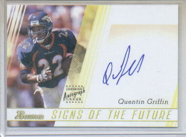 2003 Bowman Signs of the Future Autographs #SFQG Quentin Griffin M