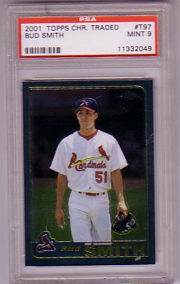 2001 Topps Chrome Traded Bud Smith #T97 RC ROOKIE PSA-9 MINT St Louis Cardinals PSA