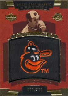 2004 Sweet Spot Classic Patch 300 #RO Brooks Robinson O's