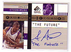 2003-04 SP Signature Edition Famous Nicknames #AS Amare Stoudemire/25/The Future