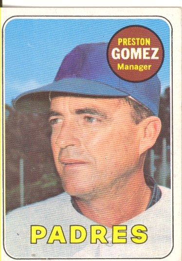 1969 Topps #74 Preston Gomez MG RC