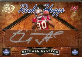 2004 Playoff Hogg Heaven Rookie Hoggs Autographs #RH15 Michael Clayton