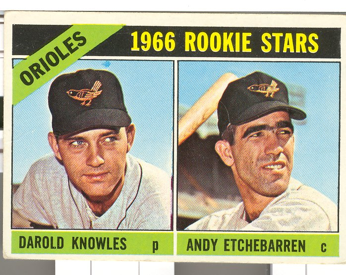1966 Topps #27 Rookie Stars/Darold Knowles/Andy Etchebarren RC