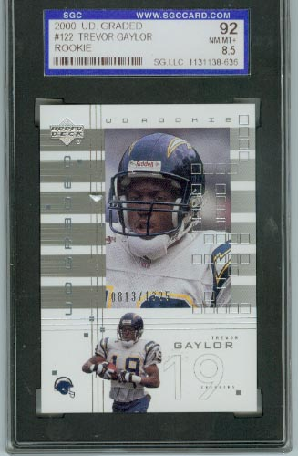 2000 UD Graded #122 Trevor Gaylor RC  SGC Graded NM/MT+ 8.5  #d 0813/1325