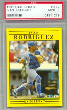 1991Fleer Update Baseball #U-62 IVAN RODRIGUEZ Rookie PSA Mint 9 NICE!!