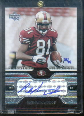 2004 Upper Deck Signature Sensations #SSRA Rashaun Woods/81
