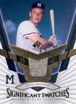 2004 SP Legendary Cuts Significant Swatches #ED Eddie Mathews Jsy
