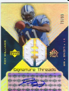 2004 Reflections Signature Threads #STWI Roy Williams WR