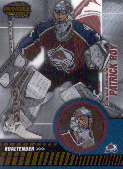 2003-04 Pacific Invincible #24 Patrick Roy