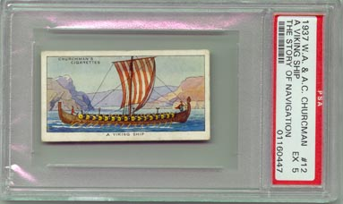 1937 W.A. & A.C Churchman A Viking Ship PSA EX5 NICE!!