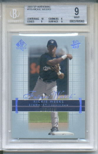 2003 Upper Deck SP Authentic #233 Rickie Weeks FW RC Serial #176/699 BGS Graded Mint 9