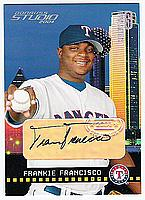 2004 Studio Private Signings Platinum #229 Frankie Francisco/10