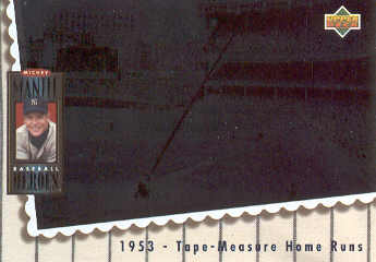 1994 Upper Deck Mantle Heroes #65 Mickey Mantle/1953 Tape-Measure Home/Runs