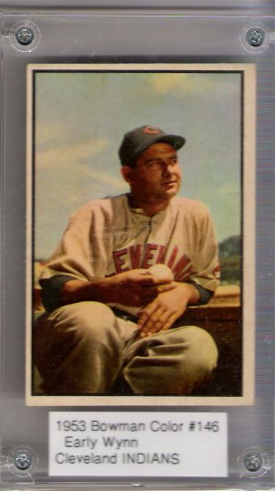 1953 Bowman Color #146 Early Wynn