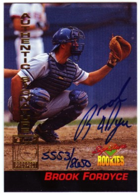 1994 Signature Rookies Signatures #9 Brook Fordyce