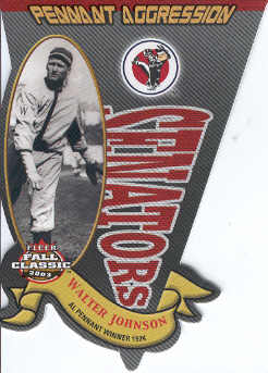 2003 Fleer Fall Classics Pennant Aggression #3 Walter Johnson/1924