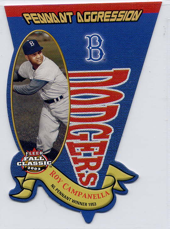 2003 Fleer Fall Classics Pennant Aggression #8 Roy Campanella/1953