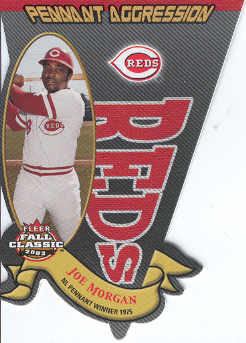 2003 Fleer Fall Classics Pennant Aggression #16 Joe Morgan/1975