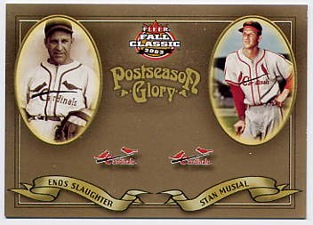2003 Fleer Fall Classics Postseason Glory #2 E.Slaughter/S.Musial