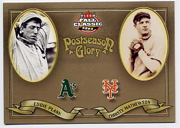 2003 Fleer Fall Classics Postseason Glory #4 E.Plank/C.Mathewson