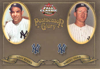 2003 Fleer Fall Classics Postseason Glory #6 Y.Berra/W.Ford