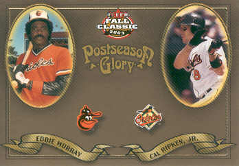 2003 Fleer Fall Classics Postseason Glory #25 C.Ripken/E.Murray