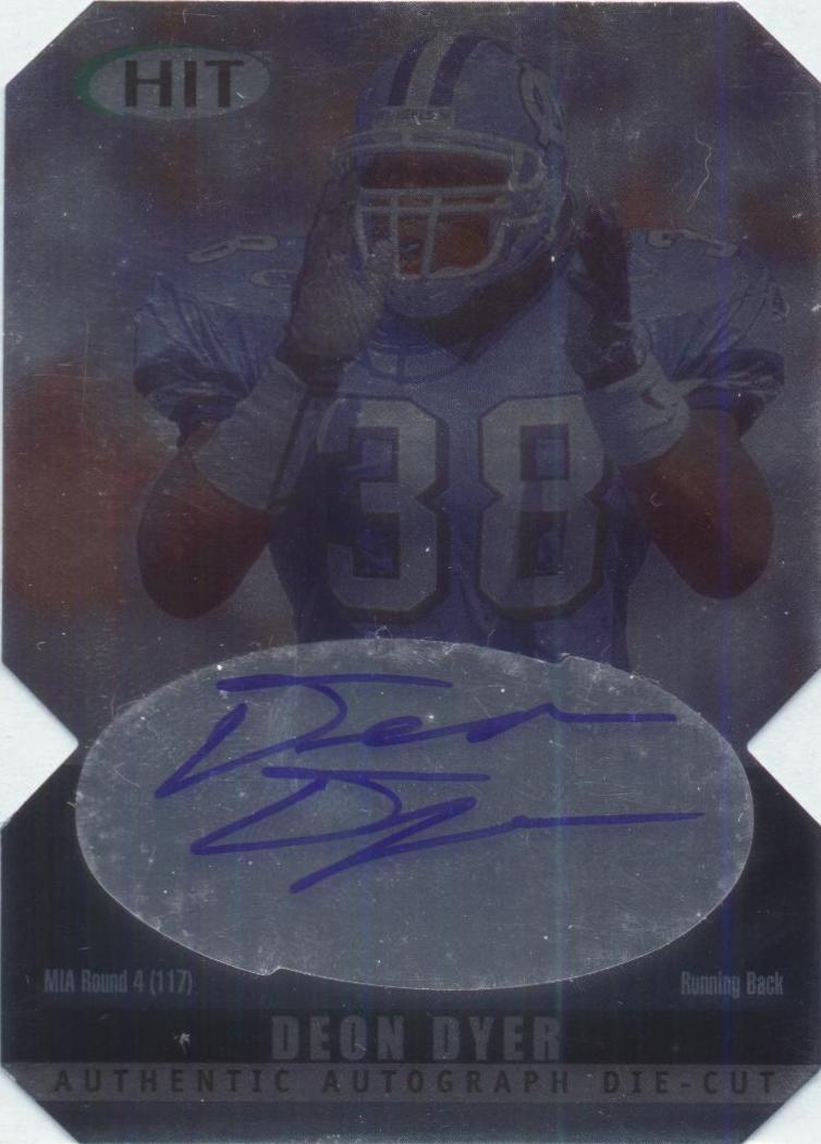 2000 SAGE HIT Autographs Diamond Die Cuts #36 Deon Dyer