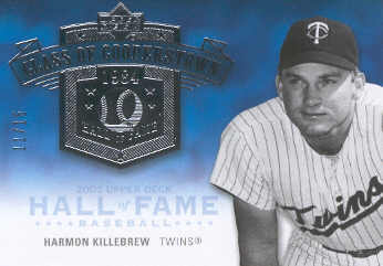 2005 Upper Deck Hall of Fame Class of Cooperstown Silver #HK4 H.Kill Twins Portrait