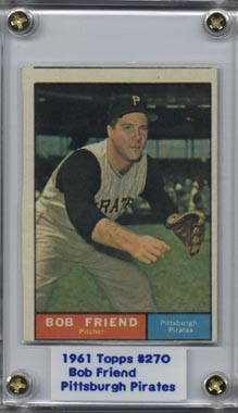 1961 Topps Bob Friend Pittsburgh Pirates NRMT 