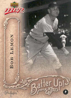 2005 Upper Deck MVP Batter Up! #6 Bob Lemon