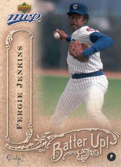 2005 Upper Deck MVP Batter Up! #13 Fergie Jenkins