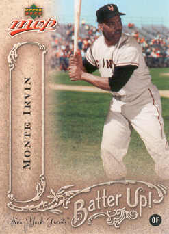2005 Upper Deck MVP Batter Up! #25 Monte Irvin