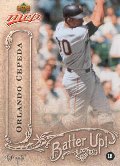 2005 Upper Deck MVP Batter Up! #27 Orlando Cepeda