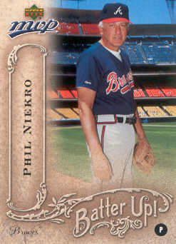 2005 Upper Deck MVP Batter Up! #30 Phil Niekro