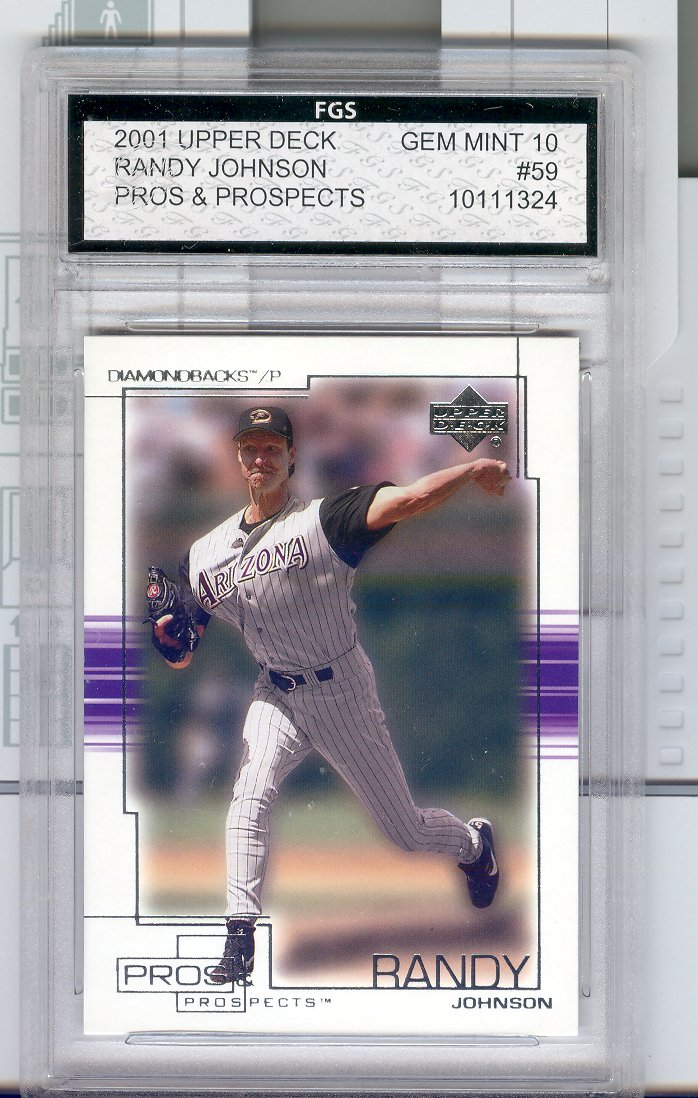 2001 Upper Deck Pros & Prospects #59 Randy Johnson  FGS Graded GEM MINT 10   $30.00