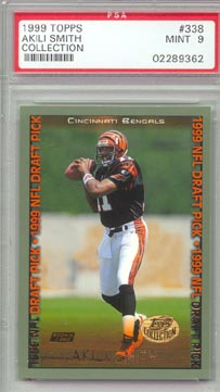1999 Topps Football #338 Akili Smith ROOKIE Cincinnatti BENGALS PSA MINT 9 NICE!!!