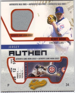 2003 Fleer Authentix Game Jersey #KW Kerry Wood