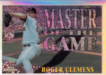 1996 Topps Chrome Masters of the Game Refractors #17 Roger Clemens