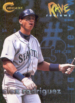 1997 Circa Rave Reviews #11 Alex Rodriguez